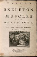 Tables of the skeleton and muscles of the human body. Translated from the Latin.
